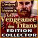 Revived Legends: La Vengeance des Titans Edition Collector
