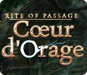 Rite of Passage: Cœur d'Orage