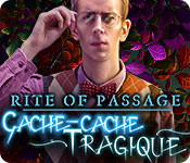 Rite of Passage: Cache-cache Tragique