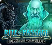 Rite of Passage: L'Épée et la Fureur