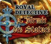 Royal Detective: L'Armée des Statues