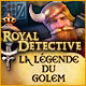 Royal Detective: La légende du Golem