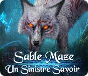 Sable Maze: Un Sinistre Savoir – Solution