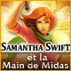 Samantha Swift et la Main de Midas