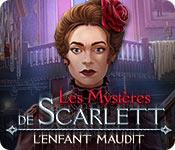 Les Mystères de Scarlett: L'Enfant Maudit