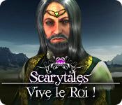 Scarytales: Vive le Roi !
