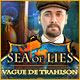 Sea of Lies: Vague de Trahison