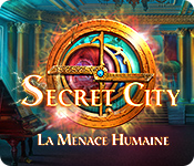 Secret City: La Menace Humaine