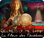 Secrets of the Dark: La Fleur des Ténèbres