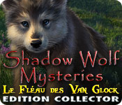 Shadow Wolf Mysteries: Le Fléau des Van Glock Edition Collector