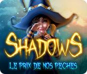 Shadows: Le Prix de Nos Péchés