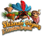 Shaman Odyssey: L'Aventure Tropicale