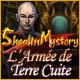 Shaolin Mystery: L'Armée de Terre Cuite