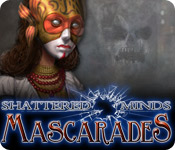 Shattered Minds: Mascarades