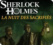 Sherlock Holmes: La Nuit des Sacrifiés