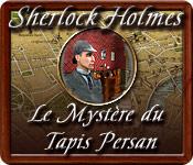 Sherlock Holmes: Le Mystère du Tapis Persan