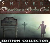 Shiver: Disparitions à Gordon Creek Edition Collector