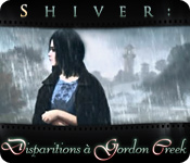 Shiver: Disparitions à Gordon Creek