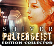 Shiver: Poltergeist Edition Collector