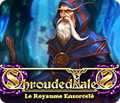 Shrouded Tales: Le Royaume Ensorcelé