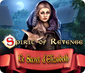 Spirit of Revenge: Le Secret d'Elizabeth