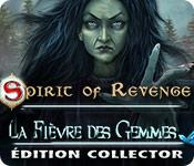 Spirit of Revenge: La Fièvre des Gemmes Édition Collector