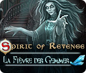 Spirit of Revenge: La Fièvre des Gemmes – Solution
