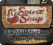 Spirit Soup: La Malédiction de Rouge-Baie