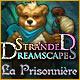 Stranded Dreamscapes: La Prisonnière
