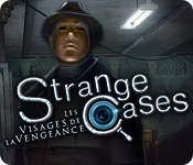 Strange Cases: Les Visages de la Vengeance