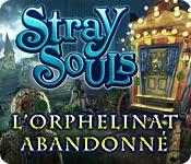 Stray Souls: L'Orphelinat Abandonné