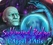 Subliminal Realms: L'Appel d'Atis
