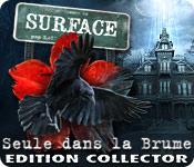 Surface: Seule dans la Brume Edition Collector