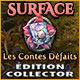 Surface: Les Contes Défaits Édition Collector