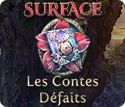 Surface: Les Contes Défaits – Solution
