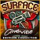 Surface: Cinéville Edition Collector