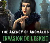 The Agency of Anomalies: Invasion de l'Esprit