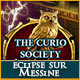The Curio Society: Éclipse sur Messine
