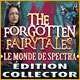 The Forgotten Fairytales: Le Monde de Spectra Édition Collector