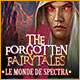 The Forgotten Fairy Tales: Le Monde de Spectra