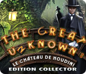 The Great Unknown: Le Château de Houdini Edition Collector