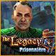 The Legacy: Prisonnière