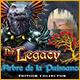 The Legacy: L'Arbre de la Puissance Édition Collector