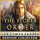 The Secret Order: Les Temps Passés Edition Collector