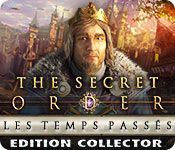 The Secret Order: Les Temps Passés Edition Collector