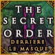 The Secret Order: Derrière le Masque