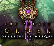 The Secret Order: Derrière le Masque
