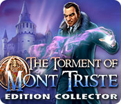 The Torment of Mont Triste Edition Collector
