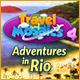 Travel Mosaics 4: Adventures In Rio