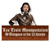 Les Trois Mousquetaires: D'Artagnan et les 12 Ferrets